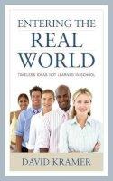 Kramer, David - Entering the Real World - 9781475813821 - V9781475813821