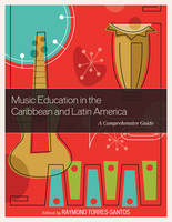 - Music Education in the Caribbean and Latin America: A Comprehensive Guide - 9781475833188 - V9781475833188