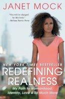 tenisha mock - Redefining Realness: My Path to Womanhood, Identity, Love & So Much More - 9781476709130 - KKD0000763