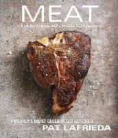 LaFrieda, Pat, Carreño, Carolynn - MEAT: Everything You Need to Know - 9781476725994 - V9781476725994