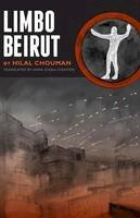 Chouman, Hilal - Limbo Beirut (Emerging Voices from the Middle East) - 9781477310052 - V9781477310052