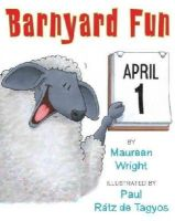 Wright, Maureen - Barnyard Fun - 9781477816431 - V9781477816431