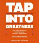 Singer-Nourie, Sarah - Rich Dad Advisors: Tap into Greatness - 9781478935421 - V9781478935421