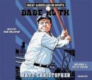 Christopher, Matt - Great Americans in Sports:  Babe Ruth - 9781478959687 - V9781478959687