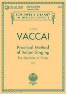 Various - Practical Method of Italian Singing: Soprano or Tenor, Book/CD - 9781480328457 - V9781480328457