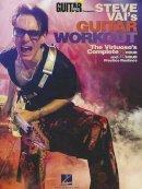 Vai, Steve - Guitar World Presents Steve Vai's Guitar Workout - 9781480344402 - V9781480344402