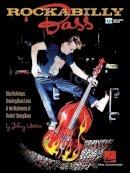 Hatton, Johnny - Rockabilly Bass: Slap Technique, Creating Bass Lines & the Rudiments of Rockin' String Bass - 9781480354746 - V9781480354746
