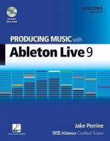 Perrine, Jake - Producing Music with Ableton Live 9 - 9781480355101 - V9781480355101