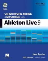 Perrine, Jake - Sound Design, Mixing and Mastering with Ableton Live 9 - 9781480355118 - V9781480355118