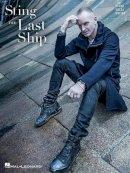Sting - Sting - The Last Ship (Piano/Vocal/Guitar) - 9781480367753 - V9781480367753