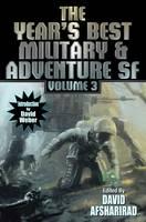 David Afsharirad - Year's Best Military and Adventure SF Volume 3 (Year's Best Military & Adventure Science) - 9781481482684 - V9781481482684