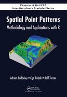 Baddeley, Adrian; Rubak, Ege; Turner, Rolf - Spatial Point Patterns - 9781482210200 - V9781482210200