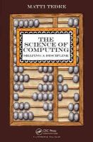 Tedre, Matti - The Science of Computing: Shaping a Discipline - 9781482217698 - V9781482217698