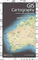 Peterson, Gretchen N. - GIS Cartography: A Guide to Effective Map Design, Second Edition - 9781482220674 - V9781482220674