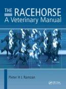 Peter H.L. Ramzan, BVSc, MRCVS (Syd) - The Racehorse - 9781482221916 - V9781482221916