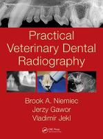 Niemiec, Brook A., Gawor, Jerzy, Jekl, Vladimír - Practical Veterinary Dental Radiography - 9781482225433 - V9781482225433