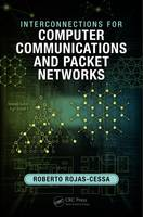 Rojas-Cessa, Roberto - Interconnections for Computer Communications and Packet Networks - 9781482226966 - V9781482226966