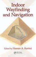 - Indoor Wayfinding and Navigation - 9781482230840 - V9781482230840