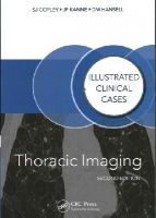 Copley, Sue, Hansell, David M., Kanne, Jeffrey P. - Thoracic Imaging, Second Edition (Illustrated Clinical Cases) - 9781482231151 - V9781482231151