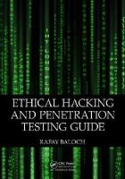 Baloch, Rafay - Ethical Hacking and Penetration Testing Guide - 9781482231618 - V9781482231618
