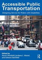 - Accessible Public Transportation: Designing Service for Riders with Disabilities - 9781482234107 - V9781482234107