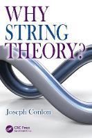 Conlon, Joseph - Why String Theory - 9781482242478 - V9781482242478