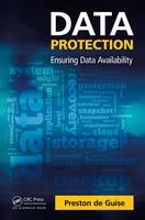 de Guise, Preston - Data Protection: Ensuring Data Availability - 9781482244151 - V9781482244151