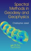 Jekeli, Christopher - Spectral Methods in Geodesy and Geophysics - 9781482245257 - V9781482245257