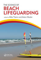 - The Science of Beach Lifeguarding - 9781482245974 - V9781482245974