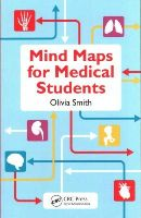 Smith, Olivia Antoinette Mary - Mind Maps for Medical Students - 9781482250312 - V9781482250312