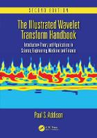 Addison, Paul S. - The Illustrated Wavelet Transform Handbook: Introductory Theory and Applications in Science, Engineering, Medicine and Finance, Second Edition - 9781482251326 - V9781482251326