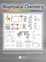 Klostermeier, Dagmar, Rudolph, Markus G. - Biophysical Chemistry - 9781482252231 - V9781482252231