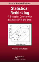 McElreath, Richard - Statistical Rethinking: A Bayesian Course with Examples in R and Stan (Chapman & Hall/CRC Texts in Statistical Science) - 9781482253443 - V9781482253443