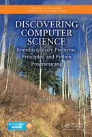 Havill, Jessen - Discovering Computer Science: Interdisciplinary Problems, Principles, and Python Programming (Chapman & Hall/CRC Textbooks in Computing) - 9781482254143 - V9781482254143