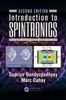 Bandyopadhyay, Supriyo, Cahay, Marc - Introduction to Spintronics, Second Edition - 9781482255560 - V9781482255560