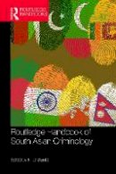 . Ed(s): Jaishankar, K. - Handbook of South Asian Criminology - 9781482260458 - V9781482260458