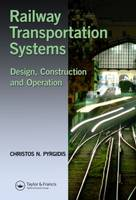 Pyrgidis, Christos N. - Railway Transportation Systems: Design, Construction and Operation - 9781482262155 - V9781482262155