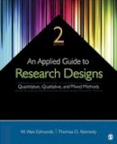 Edmonds, W. (William) Alex, Tom D. Kennedy - An Applied Guide to Research Designs: Quantitative, Qualitative, and Mixed Methods - 9781483317274 - V9781483317274