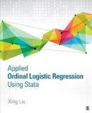 Liu, Xing - Applied Ordinal Logistic Regression Using Stata - 9781483319759 - V9781483319759