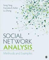 Yang, Song, Keller, Franziska Barbara, Zheng, Lu - Social Network Analysis: Methods and Examples - 9781483325217 - V9781483325217