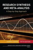 Cooper, Harris M. - Research Synthesis and Meta-Analysis: A Step-by-Step Approach (Applied Social Research Methods) - 9781483331157 - V9781483331157