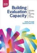 Preskill, Hallie S. (Sue), Russ-Eft, Darlene - Building Evaluation Capacity: Activities for Teaching and Training - 9781483334325 - V9781483334325