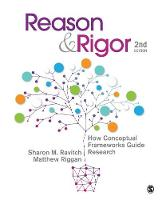 Ravitch, Sharon M., Riggan, J. (John) Matthew (Matt) - Reason & Rigor: How Conceptual Frameworks Guide Research - 9781483340401 - V9781483340401