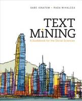 Ignatow, Gabe, Mihalcea, Rada F. - Text Mining: A Guidebook for the Social Sciences - 9781483369341 - V9781483369341