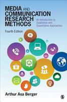 Berger, Arthur A. (Asa) - Media and Communication Research Methods: An Introduction to Qualitative and Quantitative Approaches - 9781483377568 - V9781483377568