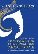 Singleton, Glenn E. - Courageous Conversations About Race - 9781483383743 - V9781483383743