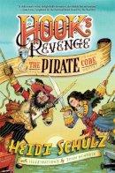 Schulz, Heidi - Hook's Revenge, Book 2 The Pirate Code - 9781484717172 - V9781484717172