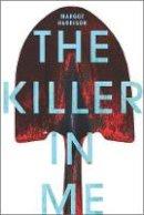 Harrison, Margot - The Killer in Me - 9781484728512 - V9781484728512