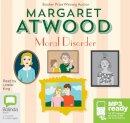 Atwood, Margaret - Moral Disorder - 9781486232857 - V9781486232857