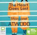 Atwood, Margaret - The Heart Goes Last - 9781486299416 - V9781486299416